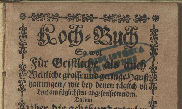 Titelblatt vom Kochbuch Bernhard Buchingers aus dem Jahre 1700